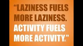 Overcome laziness