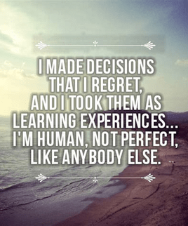 Dealing with decisions and regret.