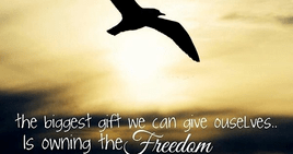 Give yourself freedom.