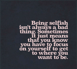 How selfish you are?