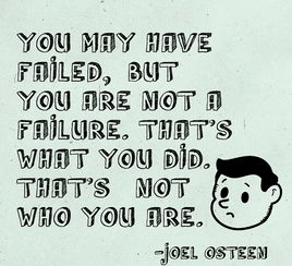 You are a failure. Really?